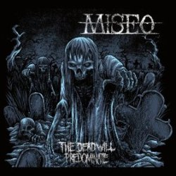 画像1: MISEO - The Dead Will Predominate