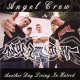 ANGEL CREW -  Another Day Living In Hatred [CD]