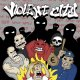 VIOLENT CITY - Fuck Your World [CD]