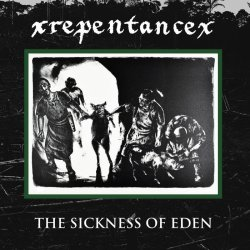 画像1: xREPENTANCEx - The Sickness of Eden [CD]