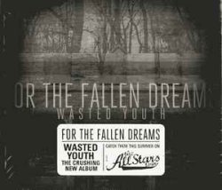 画像1: FOR THE FALLEN DREAMS - Wasted Youth [CD]
