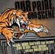 VARIOUS ARTISTS - Our Pride, Our Scene Hardcore Compilation