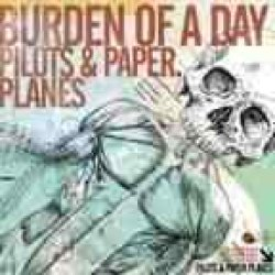 画像1: BURDEN OF A DAY - Pilots And Paper Planes [CD]