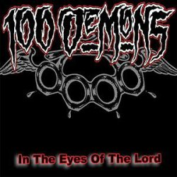 画像1: 100 DEMONS - In The Eyes Of The Lord Re-Issue [CD]