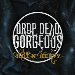 画像1: DROP DEAD, GORGEOUS - The Hot N' Heavy