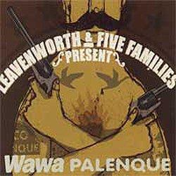 画像1: LEAVENWORTH / FIVE FAMILIES - Wawa Palenque Split