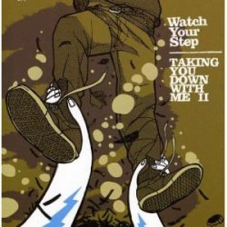 画像1: WATCH YOUR STEP - Taking You Down With Me II