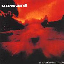 画像1: ONWARD - In A Different Place [CD]