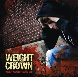 画像1: WEIGHT OF THE CROWN - Keep Your Head Up [CD]