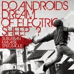 画像1: DO ANDROIDS DREAM OF ELECTRIC SHEEP? - Suburban Malaise Spectacle