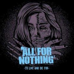 画像1: ALL FOR NOTHING - To Live And Die For [LP]