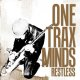 ONE TRAX MIND - Restless