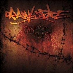 画像1: CRAWLSPACE -  Carved Into Flesh [CD]