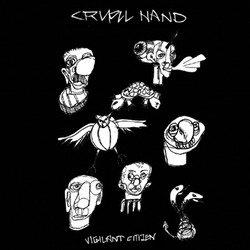 画像1: CRUEL HAND - Vigilant Citizen b/w Cheap Life [EP]