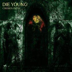 画像1: DIE YOUNG - Chosen Path [CD]