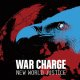 WAR CHARGE - New World Justice [EP]