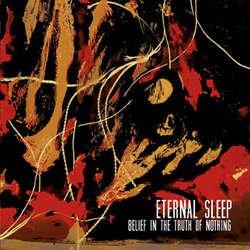 画像1: ETERNAL SLEEP - Belief In The Truth Of Nothing [EP]