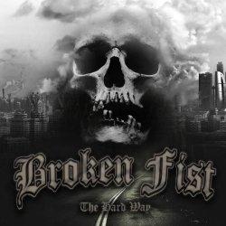 画像1: BROKEN FIST - The Hard Way [CD]