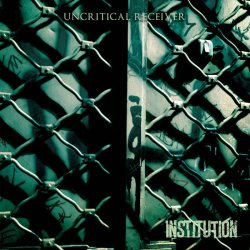 画像1: INSTITUTION - Uncritical Receiver [EP]