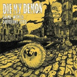 画像1: DIE MY DEMON - Same World Different Eyes [CD]