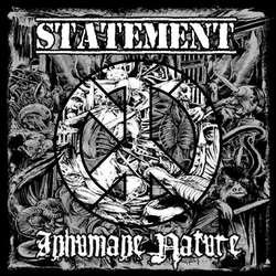 画像2: STATEMENT / INHUMANE NATURE - Only One Thing Cures In/Humanity Split [CD]