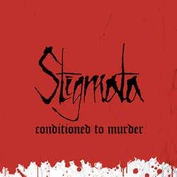 画像1: STIGMATA - Conditioned To Murder [CD]