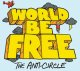 WORLD BE FREE  - The Anti-Circle [CD]