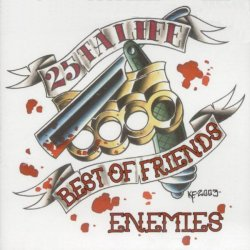 画像1: 25 TA LIFE - Best Of Friends / Enemies(Red/Whiteジャケ) [CD]