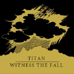 画像2: TITAN / WITNESS THE FALL - Split [EP]