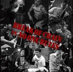 画像1: BREAK OF CHAIN VS NO ONE RULES - Split [CD]