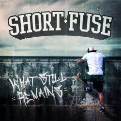 画像1: SHORT FUSE - What Still Remains [CD]