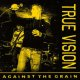 TRUE VISION - Against The Grain [EP]