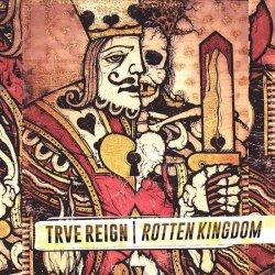 画像1: TRVE REIGN - Rotten Kingdom [CD]