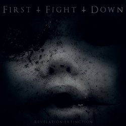 画像1: FIRST FIGHT DOWN - Revelation: Extinction [CD]