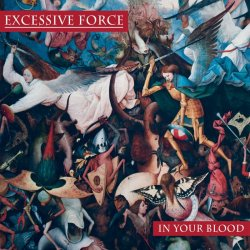 画像1: EXCESSIVE FORCE - In Your Blood [CD]