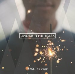 画像1: WAKE THE DEAD - Under The Mask [CD]