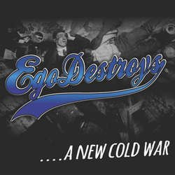 画像1: EGODESTROYS - ....A New Cold War [CD]