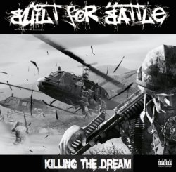 画像1: BUILT FOR BATTLE - Killing the Dream [CD]