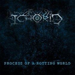 画像1: ICHORID - Process Of A Rotting World [CD]