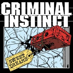 画像1: CRIMINAL INSTINCT - Sweet Dreams [EP]