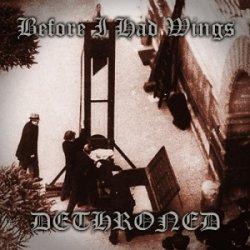 画像1: BEFORE I HAD WINGS - Dethroned [CD]