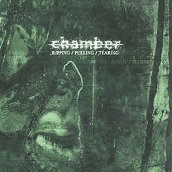 画像1: CHAMBER - Ripping/Pulling/Tearing [CD]