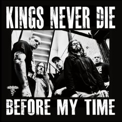 画像1: KINGS NEVER DIE - Before My time [CD]