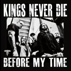 画像2: KINGS NEVER DIE - Raise A Glass + Before My Time CD [EP+CD]
