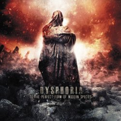 画像1: DYSPHORIA - To The Perfect Form of Modern Species[CD]