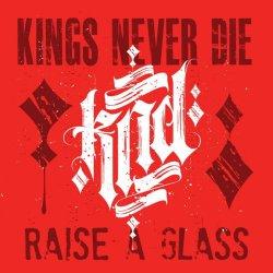 画像1: KINGS NEVER DIE - Raise A Glass + Before My Time CD [EP+CD]