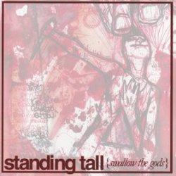 画像1: STANDING TALL - Swallow The Gods [CD]