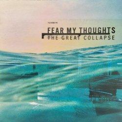 画像1: FEAR MY THOUGHTS - The Great Collapse [CD]