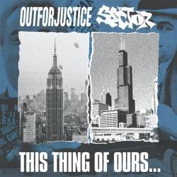画像1: OUT FOR JUSTICE / SECTOR - This Thing Of Ours...Split [CD]