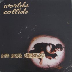 画像1: WORLDS COLLIDE - All Hope Abandon [CD]